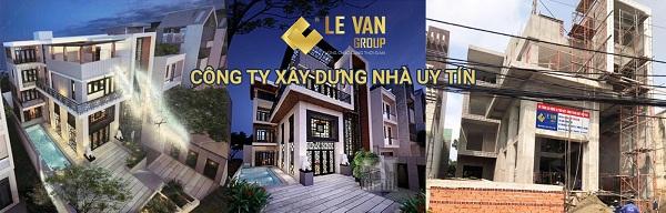 Sử dụng dịch vụ xây nhà huyện Củ Chi tại Xây dựng Lê Văn uy tín, chất lượng, giá cạnh tranh